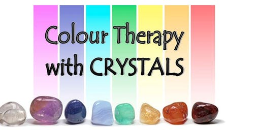 FIND OUT FRIDAY  Colour Therapy with Crystals