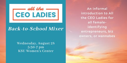 All the CEO Ladies Back-to-School Mixer