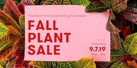 Fall Plant Sale at Volunteer Park Conservatory tickets