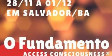 O Fundamento Access Consciousness ingressos
