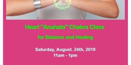 Heart Anahata Chakra Balance and Healing Class tickets