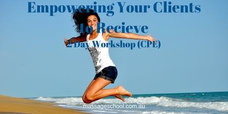 Empowering Your Clients to Receive - 2 Day CPE Event tickets