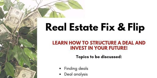 Real Estate Fixing & Flipping Property