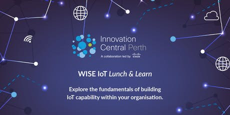 WISE IoT Lunch & Learn tickets