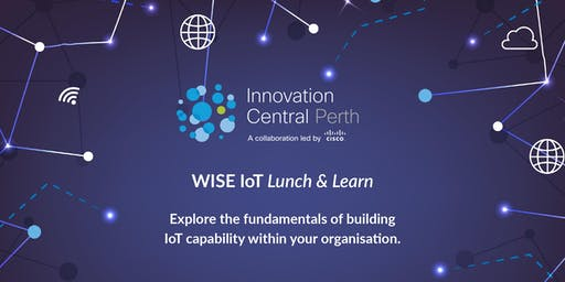 WISE IoT Lunch & Learn