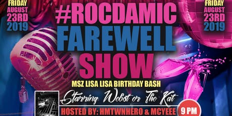 #RocDaMicFarewell Show / Msz Lisa Lisa Birthday Bash  tickets