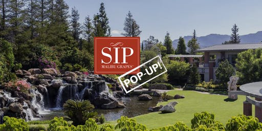 Sip POP-UP #3 At The Four Seasons Westlake Village