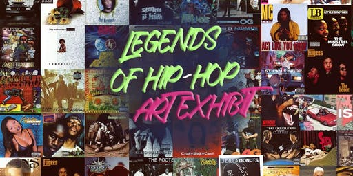 FREE EVENT : LEGENDS OF HIP-HOP ART EXHIBIT