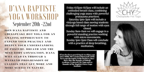 D'ana Baptiste Weekend Yoga Workshop tickets