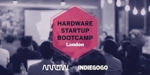 Indiegogo presents: Hardware Startup Bootcamp