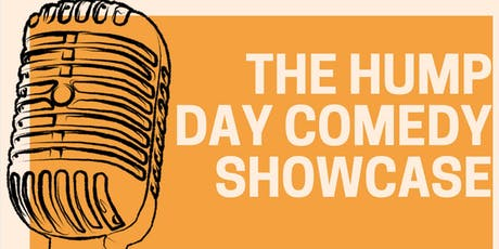The Hump Day Showcase tickets