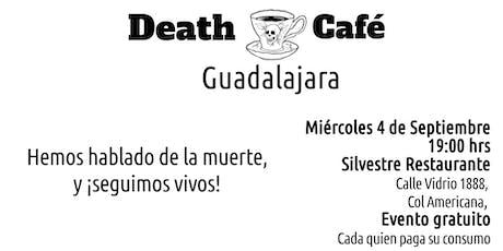 Death Cafe Guadalajara - Septiembre 2019 boletos