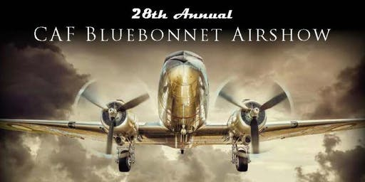 28th Annual Bluebonnet Airshow hosted by Highland Lakes Squadron CAF