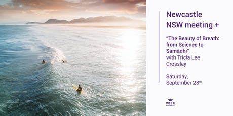 """Newcastle NSW Meeting + """"The Beauty of Breath: from Science to Samādhi"""" tickets"""