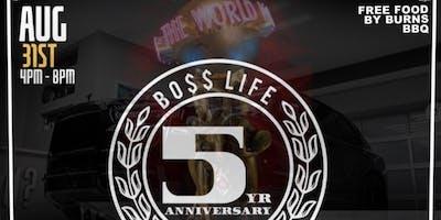 BossLife 5yr Anniversary Celebration