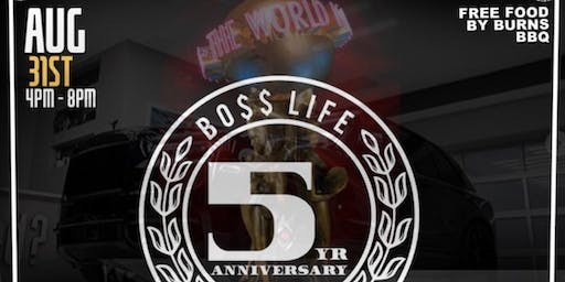 BossLife 5yr Anniversary Celebration