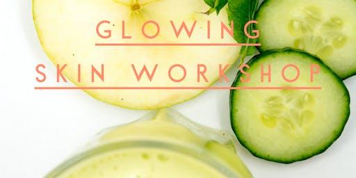Glowing Skin Workshop