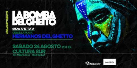 """Gira Ghetto Roots """"LA BOMBA DEL GHETTO & HERMANOS DEL GHETTO"""" entradas"""