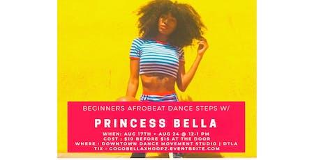 Afrobeat dance steps with Princess Bella - Beginners  tickets