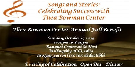 Songs & Stories: Celebrating Success with Thea Bowman Center tickets
