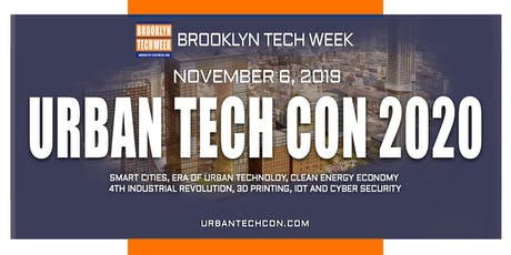 Brooklyn Tech Week - URBAN TECH CON 2020 tickets