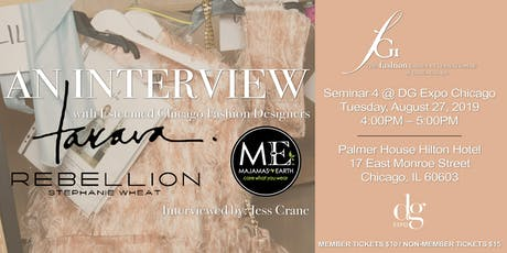 FGI Chicago x DG Expo: An Interview with Esteemed Chicago Fashion Designers tickets