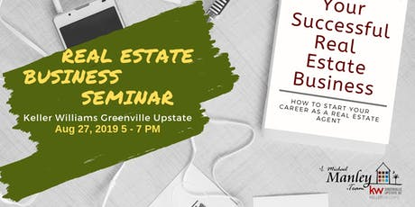 Real Estate Business Seminar - Keller Williams Greenville Upstate tickets