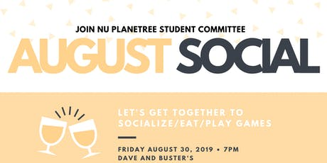 NU Planetree Student Committee: AUGUST Social tickets