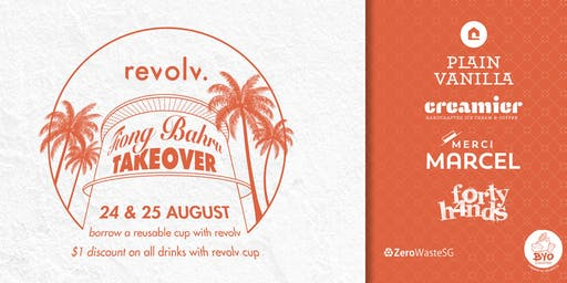 Tiong Bahru Takeover - A Reusable Cup Sharing Event