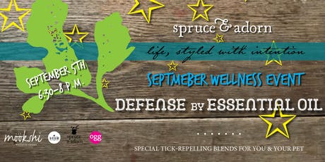 September Wellness Event : Tick Knowledge + Defense by Essential Oil tickets