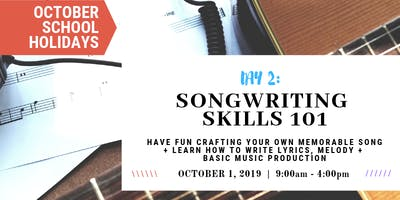 Songwriting 101 - Write Your Own Song | OCTOBER School Holidays