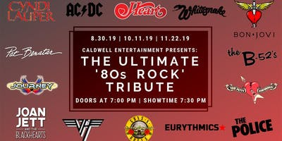 Caldwell Entertainment Presents: The Ultimate '80s Rock Tribute