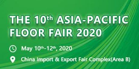 The 10th Asia Pacific Floor Fair tickets