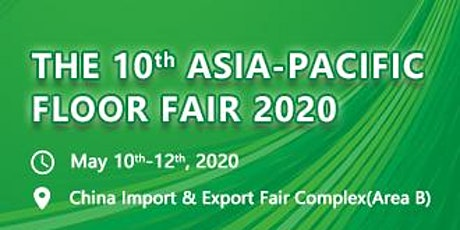 The 10th Asia Pacific Floor Fair tickets