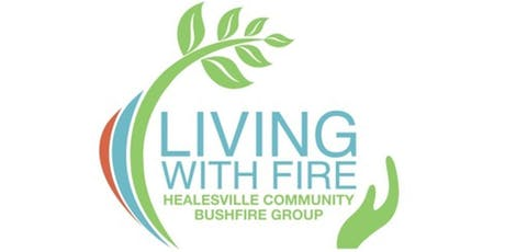 Living With Fire Healesville - Landscaping For Bushfire (Free Event) tickets