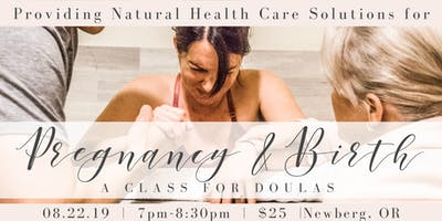 Doula Class: Natural Health Care Solutions for Pregnancy & Birth