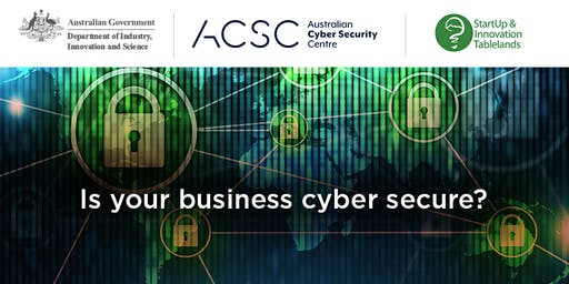 Cyber Security for Small Business - Is your business protected?