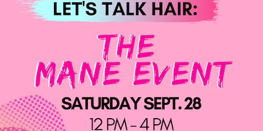 Let's Talk Hair The Mane Event