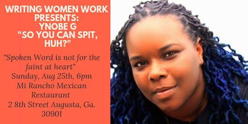 Writing Women Work presents: Ynobe G