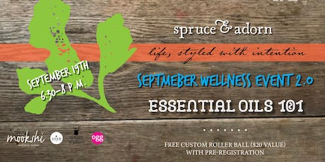 September Wellness Event : Essential Oils 101 tickets