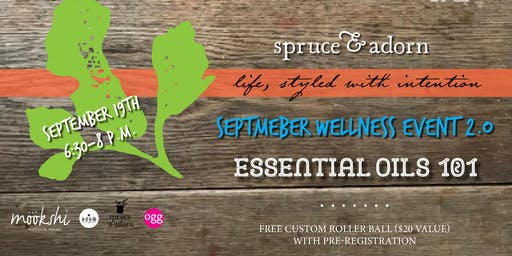 September Wellness Event : Essential Oils 101