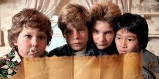 THE GOONIES - August 18 - 1130AM