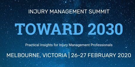 Toward 2030 - Injury Management Summit tickets