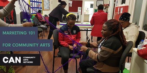 Marketing 101 for Community Arts