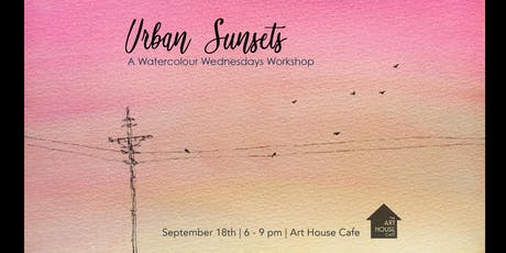 Urban Sunsets - Watercolour Workshop tickets