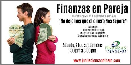 """Finanzas en Pareja / """"NO dejes que el dinero NOS SEPARE"""" tickets"""