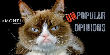 The Monti StorySLAM—Unpopular Opinions tickets