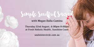 Simple Soulful Sacred Sunshine Coast