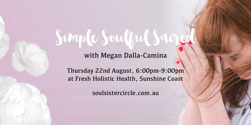 Simple Soulful Sacred Sunshine Coast