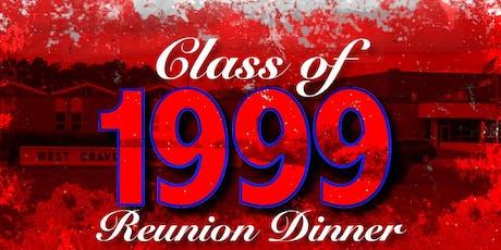 WEST CRAVEN HIGH SCHOOL CLASS '99 REUNION DINNER tickets